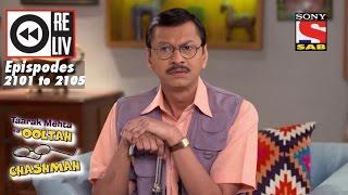 Weekly Reliv|Taarak Mehta Ka Ooltah Chashmah| 26th Dec To 30th Dec 2016 | Episode 2001 To 2105