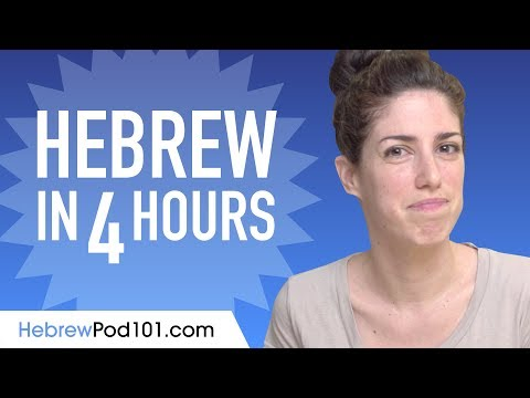 Learn Hebrew in 4 Hours - ALL the Hebrew Basics You Need