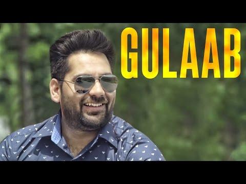 Gulaab ft Happy Raikoti  Kulwinder Gill