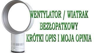 Wiatrak wentylator bezłopatkowy | Bladeless fan [Recenzja]