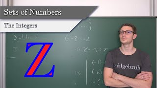 Sets of Numbers #3 - Integers, What's a negative Number?, Operations, Important Rules and Ordering