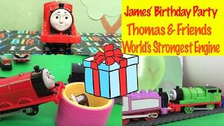 Thomas & Friends James' Birthday Party  - World's Strongest Engine Toy Train Fun