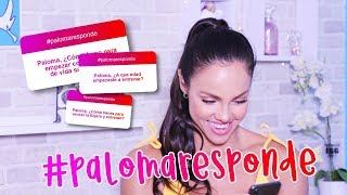 #PalomaResponde   Paloma Fiuza ♥
