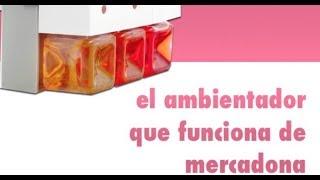 MERCADONA, EL AMBIENTADOR QUE SÍ QUE FUNCIONA!!!