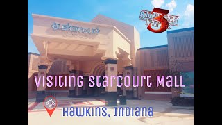 VISITING STARCOURT MALL!!!