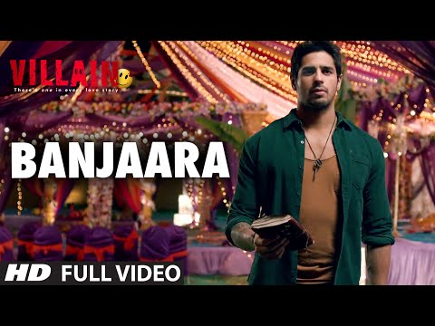 Banjaara Full Video Song   Ek Villain   Shraddha Kapoor, Siddharth Malhotra