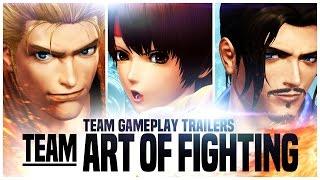 "KOF XIV - Team Gameplay Trailer #4 ""ART OF FIGHTING"""
