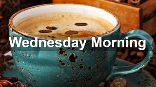Wednesday Morning Jazz - Great Mood Jazz & Bossa Nova Music to Chill Out