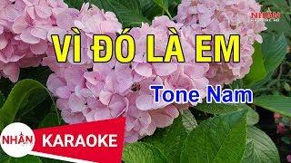 Vì Đó Là Em (Karaoke Beat)   Tone Nam