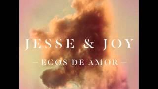 "Jesse & Joy - ""Ecos de Amor"" (Audio Oficial)"