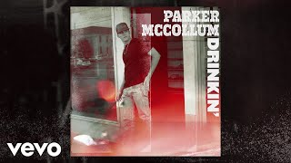 Parker McCollum Drinkin'