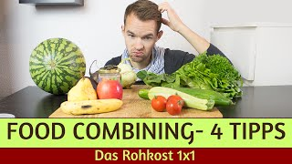 So geht Food Combining - 4 simple Regeln