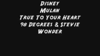 Disney - Mulan - True To Your Heart - 98 Degrees W/Lyrics