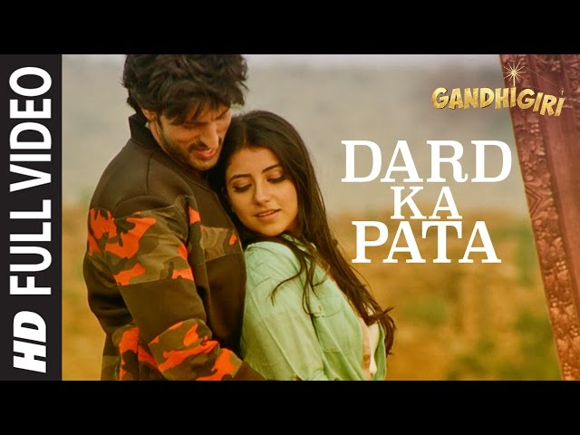 DARD KA PATA Full Video Song HD   Gandhigiri Movie Songs   Ankit, Sunidhi