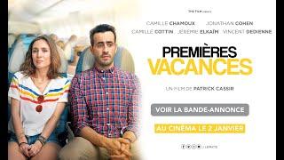 Trailer of Premières vacances (2019)