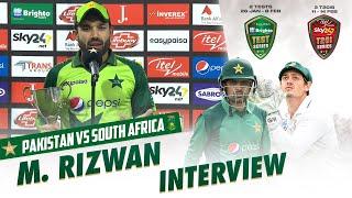 Mohammad Rizwan Interview | Pakistan vs South Africa | PCB | ME2E