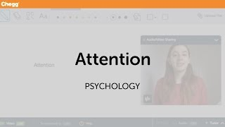 Attention | Psychology | Chegg Tutors