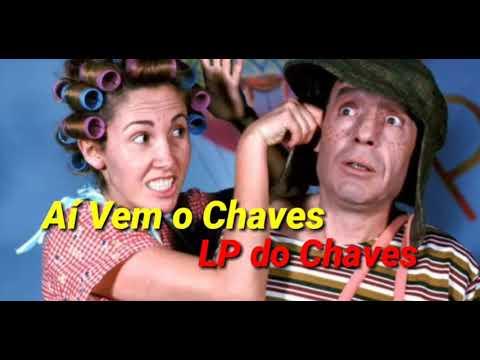 01 - Aí Vem o Chaves