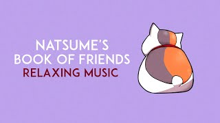 Natsume's Book of Friends OST - Beautiful Relaxing Piano Covers 夏目友人帳 ピアノ BGM