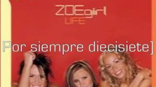 ZOEgirl - Forever 17 [subtitulos en español]