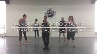 Mi Mami By El Alfa Feat. Cardi B  DanceFit Choreography By Kelsi