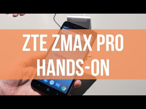 ZTE Zmax Pro Hands-on