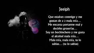 Jeeiph   Mala Mia [Letra] [Trap Venezolano]