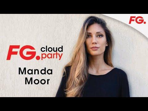 MANDA MOOR | FG CLOUD PARTY | LIVE DJ MIX | RADIO FG