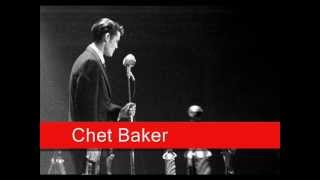 Chet Baker: You Don't Know What Love Is