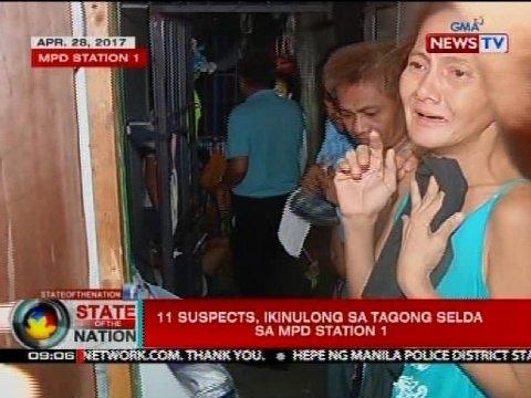 SONA: 11 suspects, ikinulong sa tagong selda sa MPD station 1