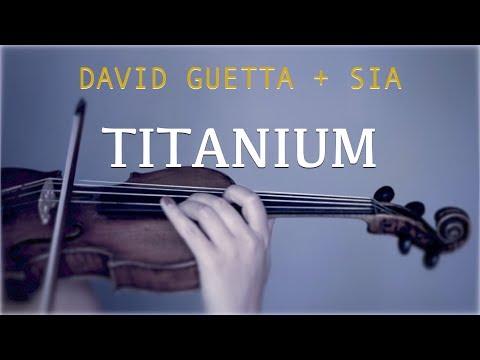 David Guetta, Sia – Titanium for violin and piano (COVER)