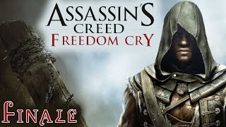 De Fayet's Last Stand   Assassin's Creed: Freedom Cry   Finale