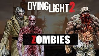 Dying Light 2 - New Zombie Surprises And Old Zombies Will Be Back | Gamescom 2018