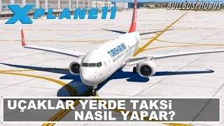 Uçaklar Yerde Taksi Nasıl Yapar? Havacılık Eğitimi