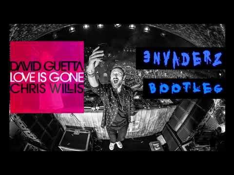 David Guetta - Love is Gone ( 3nvaderz Bootleg ) ft. Chris Willis