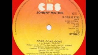 "Johnny Mathis - Gone, gone, gone (1979) 12"" vinyl"