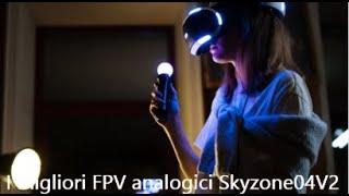 I migliori FPV analogici Skyzone 04XV2