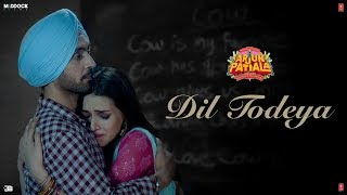 Dil Todeya Video | Arjun Patiala | Diljit Dosanjh, Kriti | Guru Randhawa | Sachin-Jigar