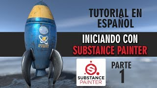 Iniciando con Substance Painter ::: Parte 1