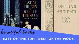Folio Society Vs Taschen | East Of The Sun, West Of The Moon | Beautiful Books