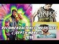 Recomendaciones Musicales de Fin de Semana (Septiembre#1 2018) //Reggaeton, Trap, Pop y Otros//