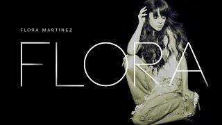 Flora Martínez - Flora - Full Album
