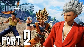 JUMP FORCE Walkthrough PART 2 (PS4 Pro) No Commentary Gameplay @ 1440p (60ᶠᵖˢ) ᴴᴰ ✔