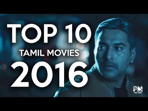 Top 10 Tamil movies 2016