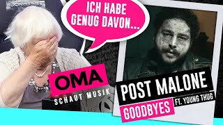 Oma Schaut Musik   Post Malone (Goodbyes)