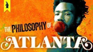 A Surreal Trip – The Philosophy of Atlanta – Wisecrack Edition