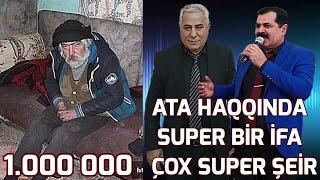 Ata İfası ve Şeiri Hamıya Lezzet Etdi Dinleyin Super Ifa Yeni 2018