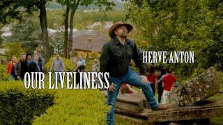 Hervé Anton - Our Liveliness