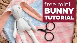 How To Make A Mini Bunny Doll With FREE Sewing Pattern