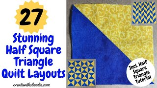 27 Stunning Half Square Triangle Quilt Layouts